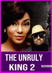 THE UNRULY KING 2