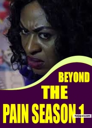 BEYOND THE PAIN SEASON 1