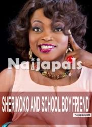 Sherikoko And School Boy Friend