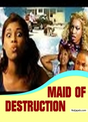 MAID OF DESTRUCTION