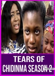 Tears Of Chidinma Season 2
