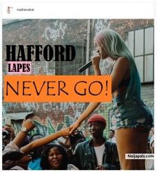 Never Go by Haffordlapes
