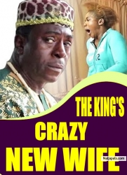 THE KING'S CRAZY NEW WIFE
