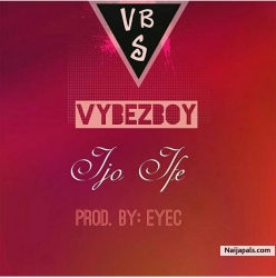 Ijo Ife by VybezBoy