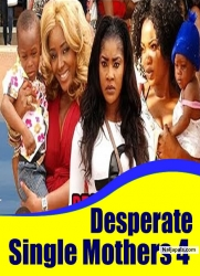 Desperate Single Mothers 4
