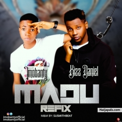 Madu by Imobanty ft Kizz Daniel