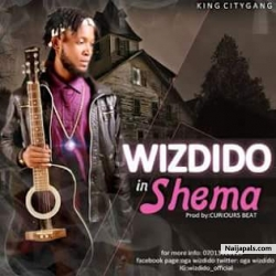 Shema by Wiz Dido