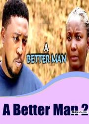 A Better Man 2