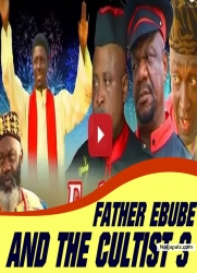 FATHER EBUBE AND THE CULTIST 3