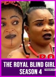 THE ROYAL BLIND GIRL SEASON 4