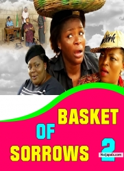 BASKET OF SORROWS 2