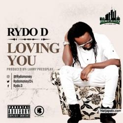 Loving You(prod larry pressplay) by Rydo D