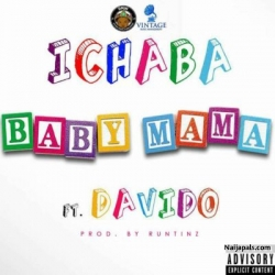 Baby Mama by Ichaba ft Davido