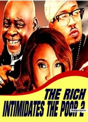 THE RICH INTIMIDATES THE POOR 2
