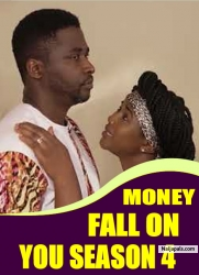 MONEY FALL ON YOU SEASON 4