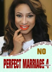 NO PERFECT MARRIAGE 4