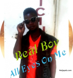 All Eyes On Me by Real Boy