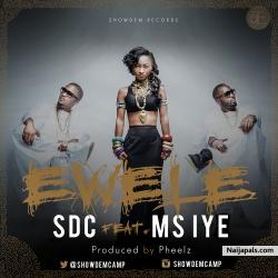 Ewele Ft. Ms Iye by SDC (Prod. By Pheelz)