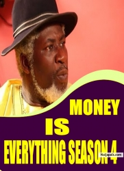 MONEY IS EVERYTHING SEASON 4