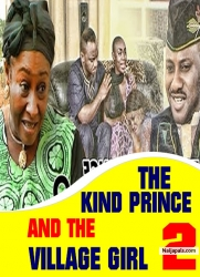 THE KIND PRINCE AND THE VILLAGE GIRL 2