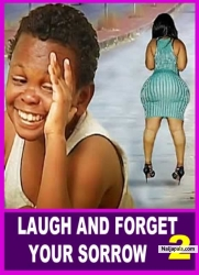 LAUGH AND FORGET YOUR SORROW 2