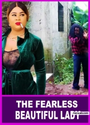 THE FEARLESS BEAUTIFUL LADY