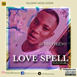 LOVE SPELL by OLUWATEENO