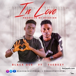 In Love by Black_Ace_ft_Teedezy
