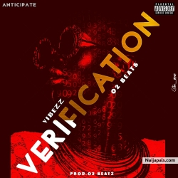 Verification feat o2beatz by Vibezz