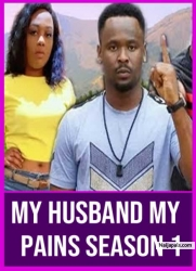 My Husband My Pains Season 1