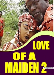 LOVE OF A MAIDEN 2