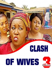 Clash Of Wives 3