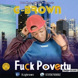 Fuck Poverty by G Brown