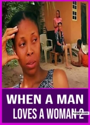 When A Man Loves A Woman 2