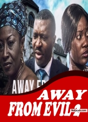 AWAY FROM EVIL 2