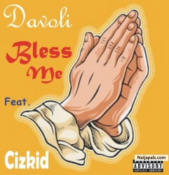 Bless me by Devoli x cizkid