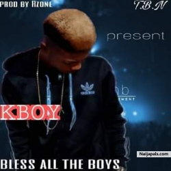 Bless All The Boyz by K-Boy