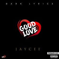Good Love by Jaycee