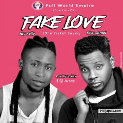 FAKE LOVE by JAY KELLY FT KIZZ DANIEL