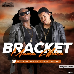 Mama Africa by Bracket
