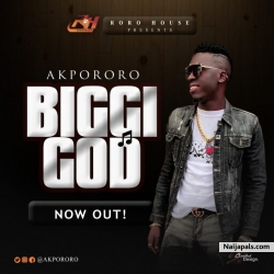 Biggi God by Akpororo