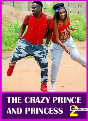 THE CRAZY PRINCE AND PRINCESS 2