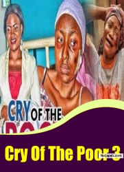 Cry Of The Poor 3
