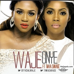 Onye Remix by Waje ft. Tiwa Savage