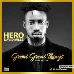 Great Great Things by David Millz
