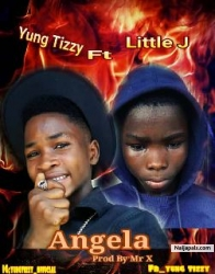 Angela by Yung tizzy ft little j