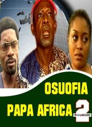 OSUOFIA PAPA AFRICA 2