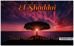 El Shaddai by David Aiyedun ft Peace Aiyedun