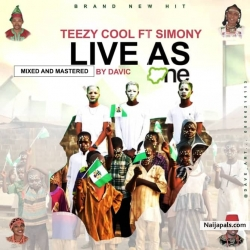 LIVE AS ONE by TEEZYCOOL