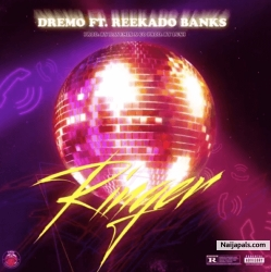 Ringer by Dremo ft Reekado Banks